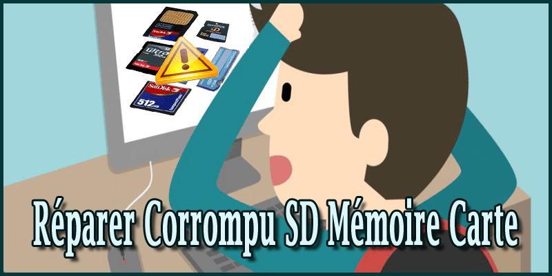 reparer carte micro sd corrompue 9 façons Réparer Corrompu SD Mémoire Carte et Récupérer Les Données